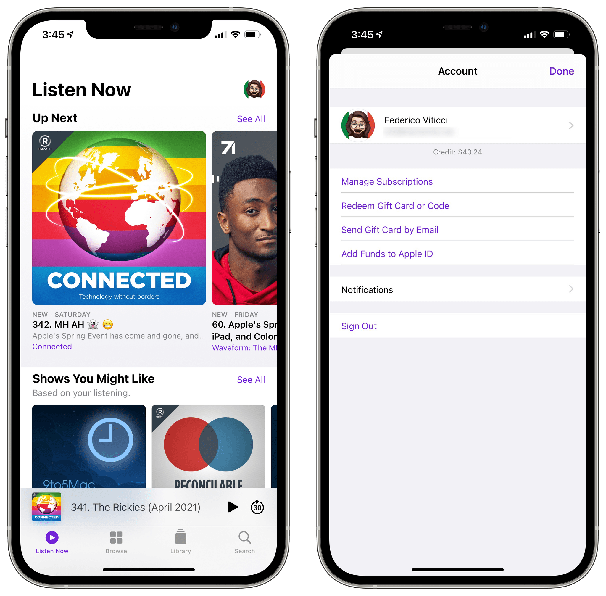 You can now access your Account page from the Listen Now tab in iOS 14.5. In 14.6 (pictured above), you'll also be able to manage Apple Podcasts Subscriptions from this page.